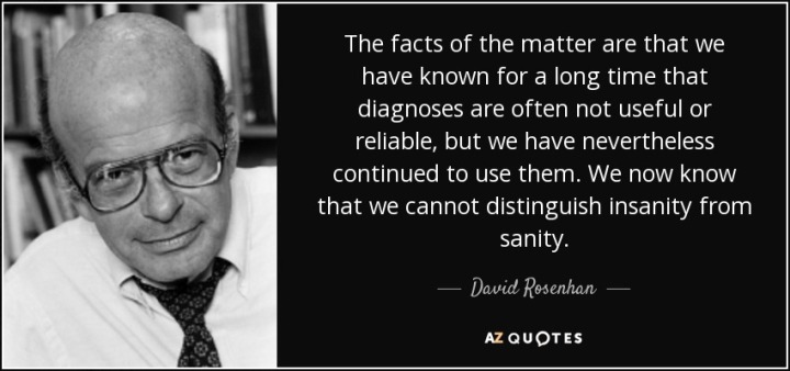 quote-the-facts-of-the-matter-are-that-we-have-known-for-a-long-time-that-diagnoses-are-often-david-rosenhan-80-41-41